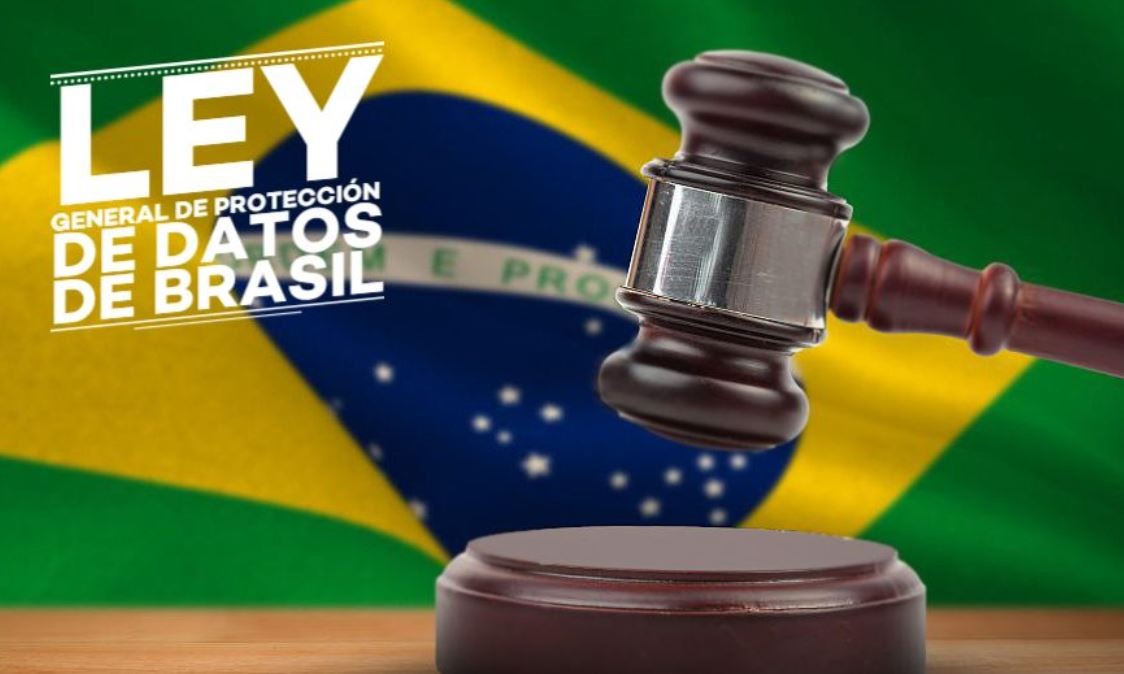 ¿Cómo afecta a las empresas la nueva Ley General de Protección de Datos de Brasil?